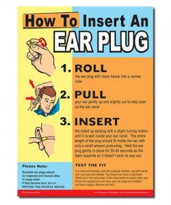 A safety poster showing how to properly insert ear plugs