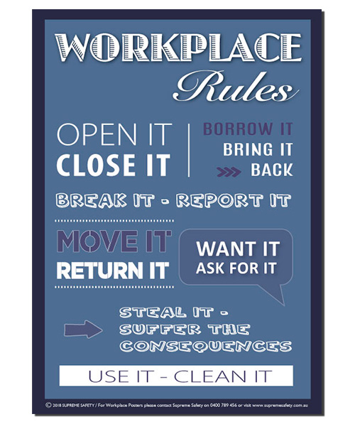 A poster for the workplace rules